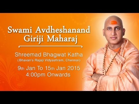 Shreemad Bhagwat Katha By Avdheshanand Giriji Maharaj in January 2015 At Chennai