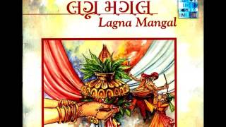Lagna Mangal - Gujarati Wedding Songs