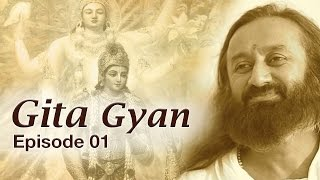 Bhagavad Gita Knowledge by Sri Sri Ravi Shankar